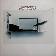Images for John Surman - Upon Reflection
