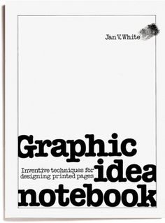 Graphic Idea Notebook | Flickr - Photo Sharing!