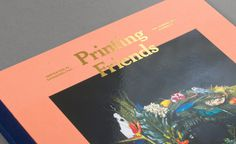 Printing Friends is an influential and print exclusive magazine where talents and creators meet and are showcased, in order to inspire the c