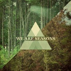 we are seasons Art Print by Pope Saint Victor | Society6 #print #typography #photography