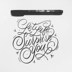 Let Life Surprise You - Happy Monday - #50words #typism #typegang #thedailytype #letteringinspiration #lettering #typography #graphicdesign
