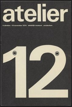 Flyer Design Goodness - A flyer and poster design blog: Wim Crouwel - selected graphic designs and prints from museum archive #white #atelier #12 #black #crouwel #poster #wim #typography