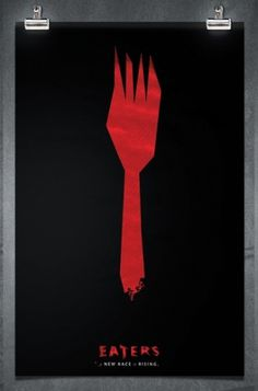 Andrew Merritt / EATERS CAMPAIGN #movie #eaters #posters #poster #zombies