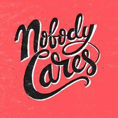 Nobody Cares by Chris Piascik