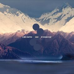 DesignersMX: Where Are We by Ron #ocean #circles #type #mountains #mix