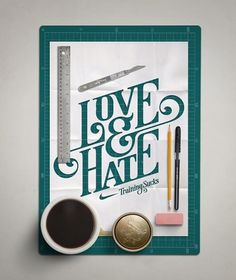 Love & Hate Typography #handmade #poster #typography