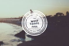 West Coast, The Best Coast #west #crest #seal #waves #futura #type #postcard #california #coast