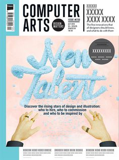 Computer Arts - New Talent Cover by JeanPierre Le Roux (jeanpierreleroux.com) #computer #cgi #jeanpierrelerouxcom #arts #3d #typography