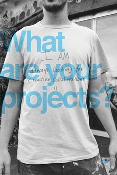 What are your projects? I am always looking for creative collaborations!! #tumblr #you #space #people #who #iam #network #real #are #web #personal #time #bw #social