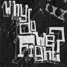 Hand-Made Exercise on the Behance Network #draw #why #drawn #fight #type #hand #typography