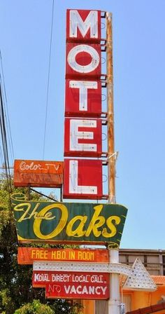 The Oaks Motel | Flickr - Photo Sharing! #sign #motel #oaks