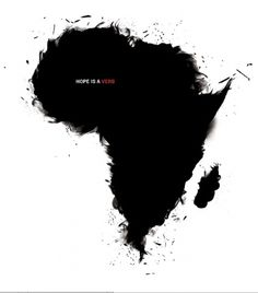 All sizes | Hope is a Verb | Flickr - Photo Sharing! #hope #a #africa #design #is #black #verb