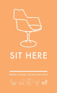 SIT HERE: Poster series #fonts #retro #vintage #poster #art #layout #typography
