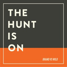 THE HUNT IS ON—SURVIVAL OF THE FITTEST | For Brand vs Wild, a survival guide for business by Jonathan David Lewis, VP of McKee Wallwork + Co. | Designed by Brittany Byrne