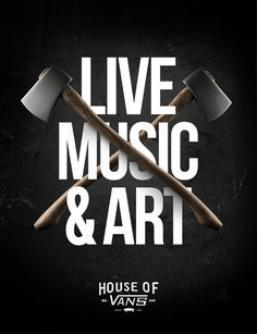 HOUSE OF VANS (Poster Series) on Behance #regtertg