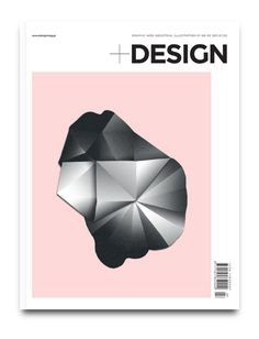 +DESIGN Magazine on Editorial Design Served #print #design #graphic #magazine
