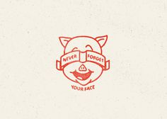 Never forget your face inspirational quote #porky #pig #illustration #vintage #type #drawing #typography