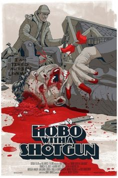 Hobo with a Shot Gun Movie Poster