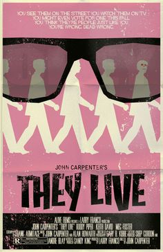 They Live Poster by ~markwelser on deviantART #movie #horror #poster