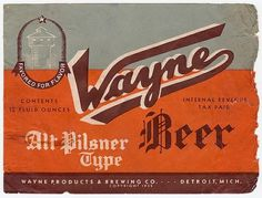 Vintage Beer Labels / Wayne Beer Alt Pilsner Type | Flickr - Photo Sharing! #type #vintage #label #beer