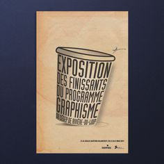 Exposition des finissants #caf #expo #print #design #graphic #student #exhibition #typographic #poster #coffee #typo #exposition #typography