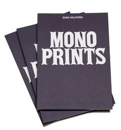 Mono Prints #cover #type #print