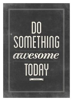 Motivational typography poster Do something by NeueGraphic