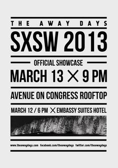 The Away Days SXSW artworks on Behance #flyer #design #graphic #poster #typography