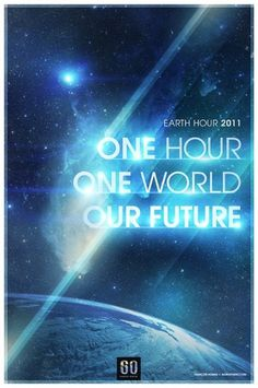 Earth Hour 2011 Poster | Flickr - Photo Sharing! #hour #hoang #francois #earth #aoiro #studio