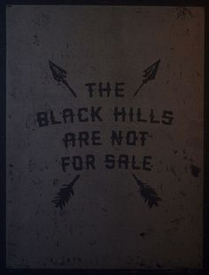 the black hills are not for sale #print #american #black #block #indian #poster #native #typography