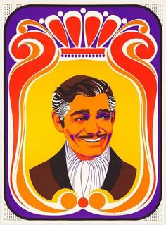 clark-gable-movie-poster-1901-1020349950.jpg 580×786 pixels #hollywood #1930s #gable #1960s #clark #psychedelic
