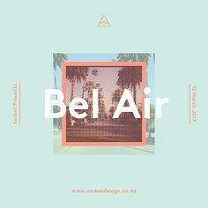 Bel Air #typography #poster #album #summer #sorbet