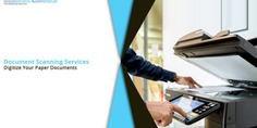 Document Scanning Services: Digitize Your Paper Documents
