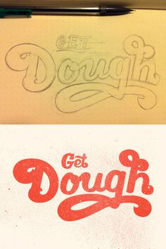 Get Dough by Nick Slater #inspiration #creative #lettered #personalized #design #illustration #logo #hand