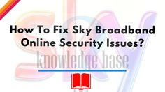 #sky_broadband_security_issues