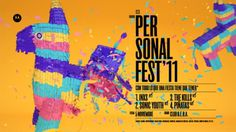 Personal Fest '11 on the Behance Network #fest #personal #poster