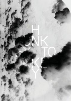 JONASHALFTER #font #clouds #blackwhite #honkey #sky #toneky