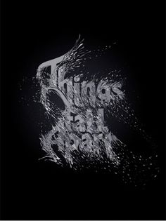 GO FONT UR SELF* - things fall apart - Nick Keppol #things #apart #fall