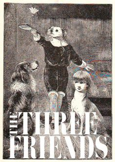THREEFRIENDS.png (PNG Image, 402x569 pixels) #book #lithograph #illustration #1900s #odd #antique #friends #dog