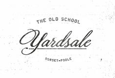 The Old School Yardsale Script Logo