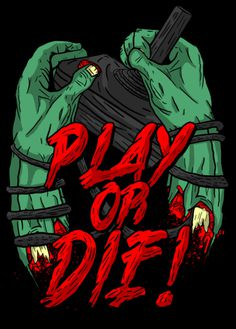 PLAY OR DIE on Behance #die #typography #or #illustration #play #zombie #liceaga #arturo