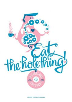 International Doughnut Day - Leah Dent of Studio Bomba. Eat the hole thing! #blue #pink #screenprinting #pastel #doughnut #donut #jttc #john