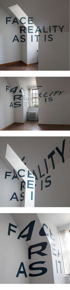 You Must Face Reality #font #design #graphic #wall #art #type #typography
