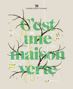 M Magazine, C'est une maison verte on the Behance Network #illustration #design #french #typography