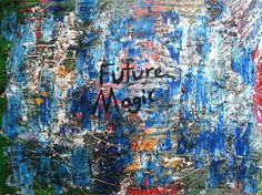 the attempted theft of millions #magic #future #painting