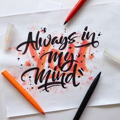 •YOU• Always in my Mind #typography #hand lettering