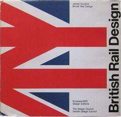British Rail Design Book #british #design #graphic #book #corporate #james #identity #rail #cousins