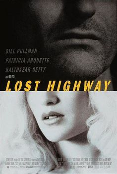 merde petit maitre:Movie poster(Lost Highway, 1997, via seafaringwoman) #movie #highway #lost #poster