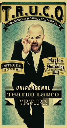 T.R.U.C.O #magic #show #poster #peru #typography