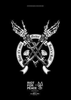 RIOT for PEACE : Fuckin' ROCK Arms a designed for MYSGAR T-shirt 2013 #tshirt #tattoo #illustration #art #poster
